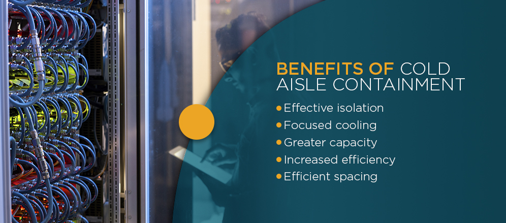 Benefits of Cold Aisle Containment